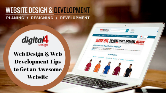 Web Design Web Development Tips To Get An Awesome Website Digital4design