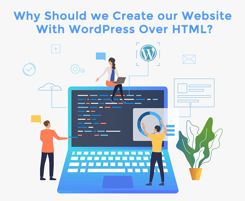 WordPress Development over HTML