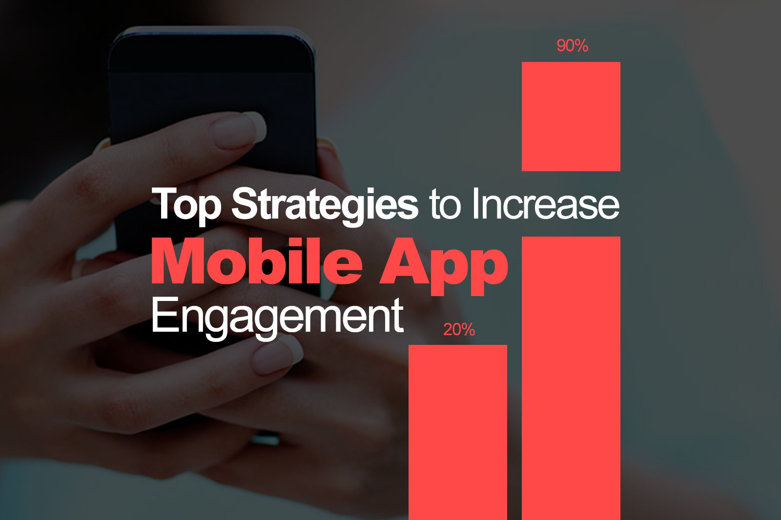 Increase App Engagement with Effective Business App Development