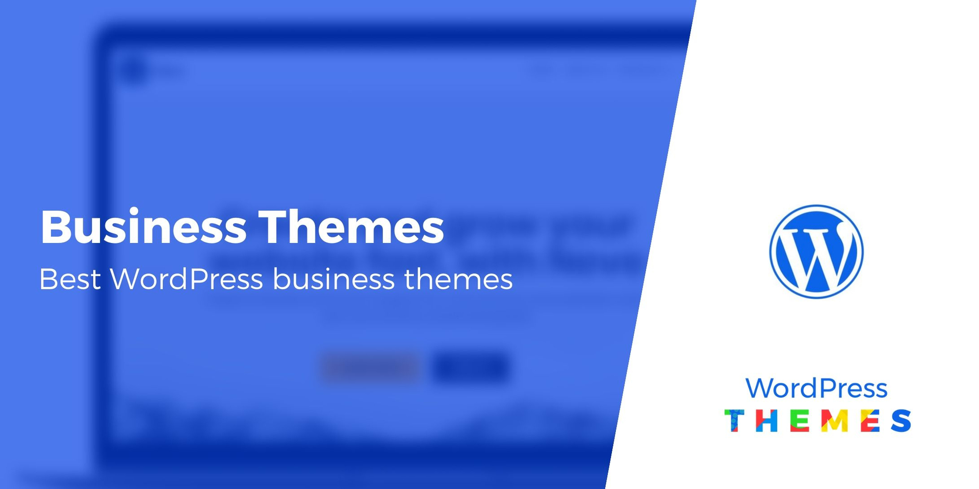 Choosing the Best WordPress Theme for Your Business