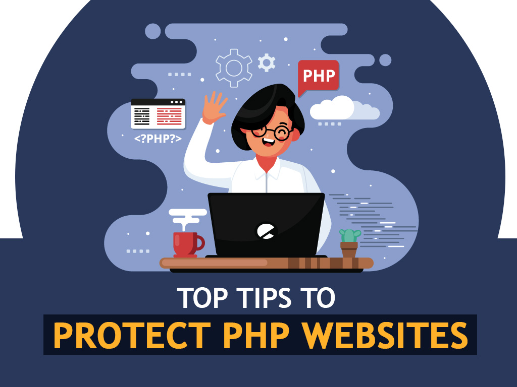 Effective Tips to Protect Your PHP Website - Digital4design
