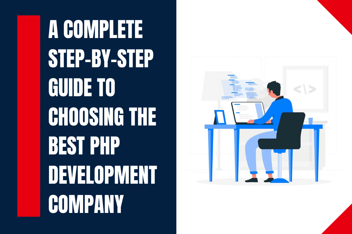 Essential Steps to Hire PHP Development Company for Your Business - Digital4design