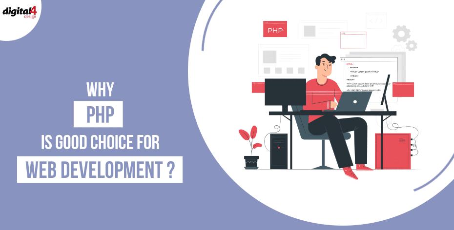 PHP Development - best Platform to Develop a Business Website - Digital4design
