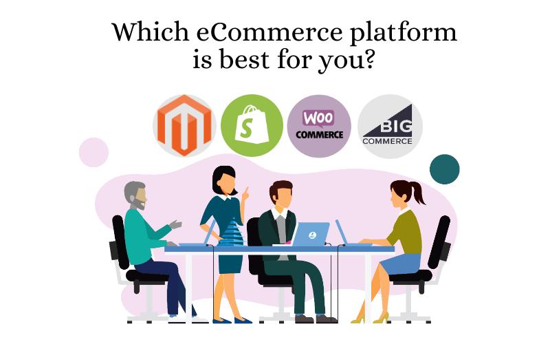 Which Platform is Better for Your ECommerce Website - Digital4design